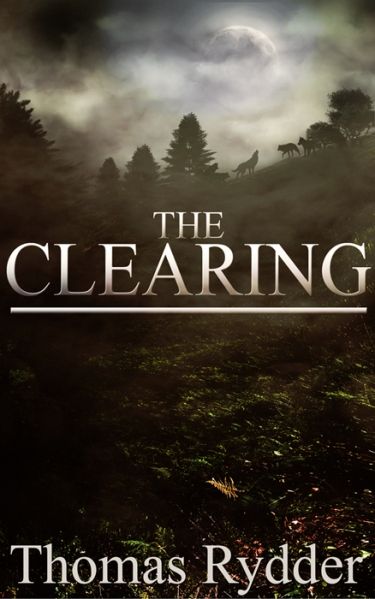 THE CLEARING by Thomas Rydder